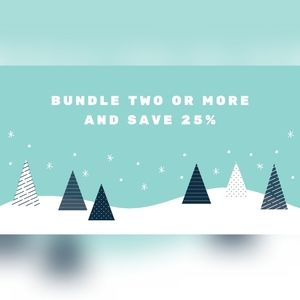 Bundle two or more and save 25%